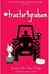 #tractor4graham: A Diary Highlighting the Plight of MR H and His Desire to Own a Tractor