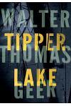 Tipper Lake: A Tyler Monroe Mystery