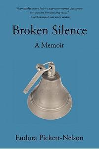 Broken Silence: A Biography