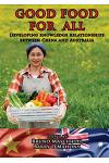 Good Food for All: Developing Knowledge Relationships Between China and Australia