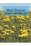 Meal Planner: 99 Weekly Children's Menu Food Planner