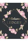 4 Column Ledger: Columnar Ruled Ledger Accounting Bookkeeping General Expense Notebook Journal Entry Book 110 Pages