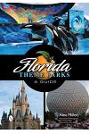 Florida Theme Parks: A Guide