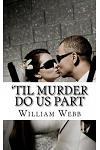'til Murder Do Us Part: 15 Couples Who Killed