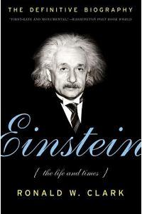 Einstein:  The Life & Times