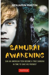 Samurai Awakening: (samurai Awakening Book 1)