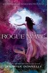 Waterfire Saga, Book Two Rogue Wave (Waterfire Saga, Book Two)