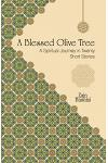 A Blessed Olive Tree: A Spiritual Journey in Twenty Short Stories