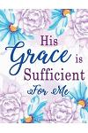 2 Corinthians 12: 9: His Grace Is Sufficient for Me: Blue and Purple, Flowers Watercolor Notebook, Composition Book, Bible Quotes, Journ