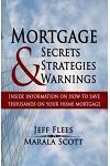 Mortgage Secrets, Strategies, and Warnings