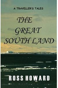 A Traveller's Tales - The Great South Land