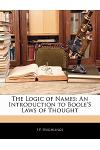 The Logic of Names: An Introduction to Boole's Laws of Thought