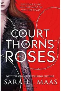 A Court of Thorns and Roses :
