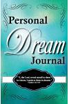 Dreams Revealed: Personal Dream Journal