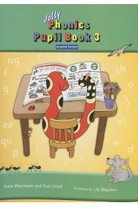 Jolly Phonics Pupil Book 3 in Print Letters