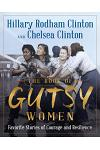 The Book of Gutsy Women: Our Favorite Stories of Courage and Resilience