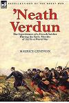 'Neath Verdun: the Experiences of a French Soldier During the Early Months of the First World War