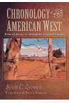 Chronology of the American West: From 23,000 B.C.E. Through the Twentieth Century