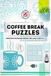Overworked & Underpuzzled: Coffee Break Puzzles: More Than 200 Puzzles Perfect for a Busy Lifestyle