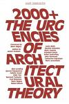 2000+: The Urgencies of Architectural Theory