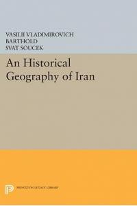 An Historical Geography of Iran