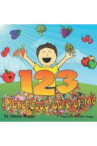 1-2-3 I Take Good Care of Me