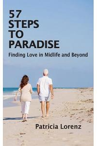 57 Steps to Paradise: Finding Love in Midlife and Beyond
