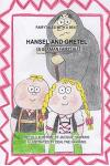 Hansel and Gretel: A German Fairytale, Part of the Fairytales with a Beat Series, Retold in Rhyme.