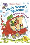 Lowly Worm's Applecar Lift-The-Flap Book