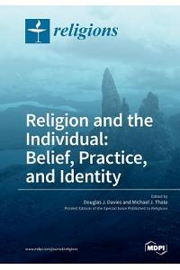 Religion and the Individual: Belief, Practice, and Identity