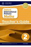 Oxford International Primary Maths Stage 2: Age 6-7 Teacher's Guide 2