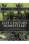 21st Century Homestead: Sustainable Environmental Design