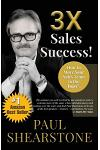 3x Sales Success!: How to Move Your Sales Team to the Top 1%
