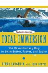 Total Immersion: The Revolutionary Way to Swim Better, Faster, and Easier
