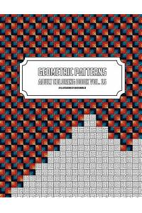 Geometric Patterns - Adult Coloring Book Vol. 16
