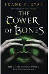 The Tower of Bones : The Three Powers Book 2