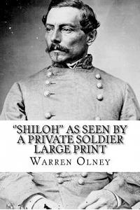 ''shiloh'' as Seen by a Private Soldier Large Print