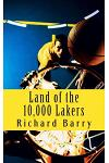 Land of the 10,000 Lakers: A History of the Lakers