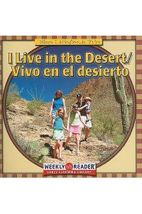 I Live in the Desert/Vivo En El Desierto