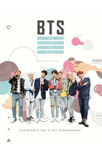 BTS: The Ultimate Fan Book: Experience the K-Pop Phenomenon!