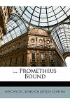 ... Prometheus Bound