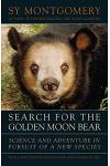 Search for the Golden Moon Bear: Science and Adventure in Southeast Asia