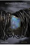 Untamed Encounters: Contemporary Jewelry from Extraordinary Gemstones