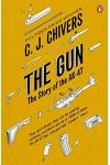 The Gun : The Story of the AK-47