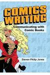 Comics Writing: Communicating with Comic Books