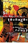 So You're about to Be a Teenager: Godly Advice for Preteens on Friends, Love, Sex, Faith, and Other Life Issues