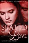 Sealed with Love: An Anthology of Short Romantic Fiction