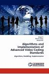 Algorithms and Implementation of Advanced Video Coding Standards