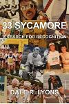 33 Sycamore: A Search for Recognition