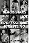 Black Stars of Professional Wrestling